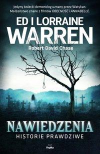 Nawiedzenia. Historie prawdziwe - Ed Warren - ebook