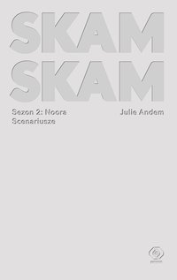 SKAM. Sezon 2: Noora - Julie Andem - ebook