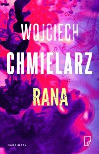 Rana - Wojciech Chmielarz - ebook