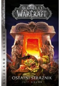 World of Warcraft: Ostatni Strażnik - Jeff Grubb - ebook