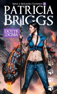 Dotyk ognia - Patricia Briggs - ebook