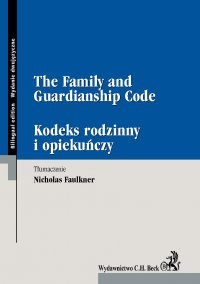 The Family and Guardianship Code Kodeks rodzinny i opiekuńczy