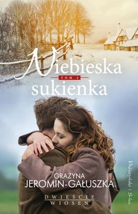 Niebieska sukienka - Grażyna Jeromin Gałuszka - ebook