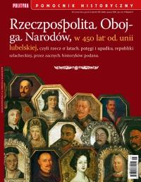 Pomocnik Historyczny. Rzeczpospolita Obojga Narodów - Opracowanie zbiorowe - eprasa