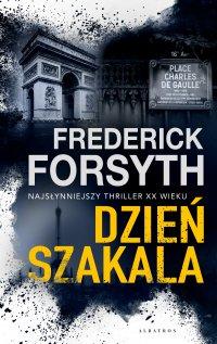 Dzień Szakala - Frederick Forsyth - ebook