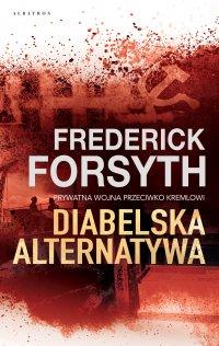 Diabelska alternatywa - Frederick Forsyth - ebook