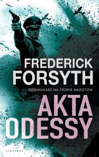 Akta Odessy - Frederick Forsyth - ebook