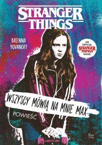 Wszyscy mówią na mnie Max. Stranger Things - Brenna Yovanoff - ebook