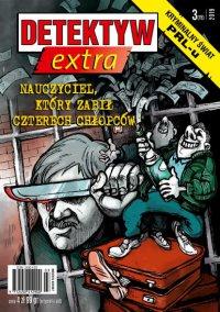 Detektyw Extra 3/2019 - Opracowanie zbiorowe - eprasa