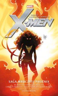 Marvel: X-Men. Saga Mrocznej Phoenix - Stuart Moore - ebook