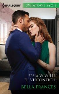 Sesja w willi Di Viscontich - Bella Frances - ebook