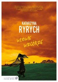 Wdowie wzgórze - Katarzyna Ryrych - ebook