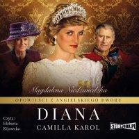 Opowieści z angielskiego dworu. Tom 2. Diana - Magdalena Niedźwiedzka - audiobook