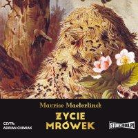 Życie mrówek - Maurice Maeterlinck - audiobook