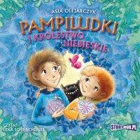 Pampiludki i Królestwo Niebieskie - Asia Olejarczyk - audiobook