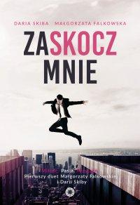 Zaskocz mnie - Małgorzata Falkowska - ebook