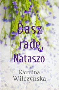 Dasz radę, Nataszo