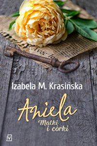 Aniela - Izabela M. Krasińska - ebook