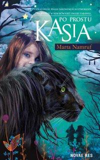 Po prostu Kasia - Marta Namruf - ebook