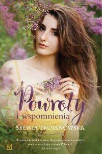 Powroty i wspomnienia - Sylwia Trojanowska - ebook