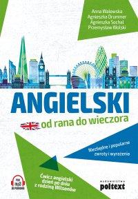 Angielski od rana do wieczora - Anna Walewska - ebook