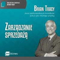 Zarządzanie sprzedażą - Brian Tracy - audiobook
