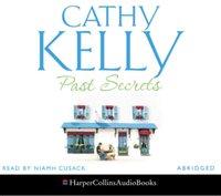 Past Secrets - Cathy Kelly - audiobook