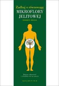 Zadbaj o równowagę mikroflory jelitowej - Gerard Mullin - ebook