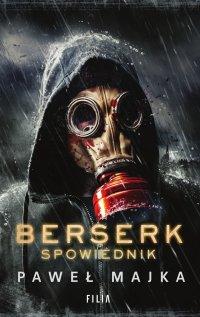 Berserk: Spowiednik - Paweł Majka - ebook