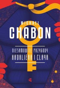 Niesamowite przygody Kavaliera i Claya - Michael Chabon - ebook
