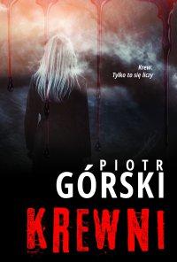Krewni - Piotr Górski - ebook