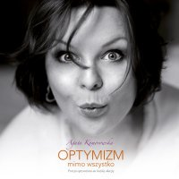 Optymizm mimo wszystko - Agata Komorowska - audiobook