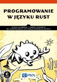 Programowanie w języku Rust - Steve Klabnik - ebook