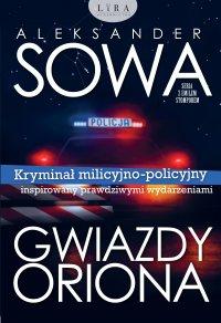 Gwiazdy Oriona - Aleksander Sowa - ebook