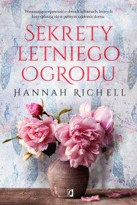 Sekrety letniego ogrodu - Hannah Richell - ebook