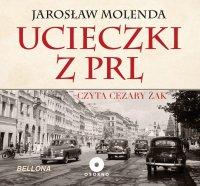 Ucieczki z PRL - Jarosław Molenda - audiobook