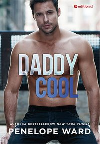 Daddy Cool - Penelope Ward - ebook