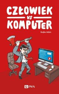 Człowiek vs Komputer - Gojko Adzic - ebook