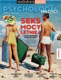 Psychologia miłości. Wysokie Obcasy. Wydanie Specjalne 7/2017 - Opracowanie zbiorowe - eprasa