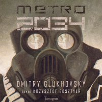 Metro 2034 - Dmitry Glukhovsky - audiobook