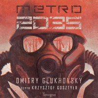 Metro 2035 - Dmitry Glukhovsky - audiobook
