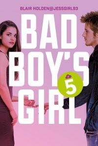 Bad Boy's Girl 5 - Blair Holden - ebook