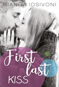 First last kiss - Bianca Iosivoni - ebook