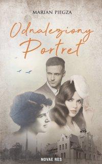 Odnaleziony portret - Marian Piegza - ebook