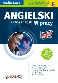 Angielski w pracy Office English - Opracowanie zbiorowe - audiobook