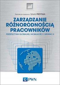 Zarządzanie różnorodnością pracowników - Sylwia Przytuła - ebook