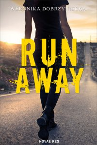 Run Away - Weronika Dobrzyniecka - ebook