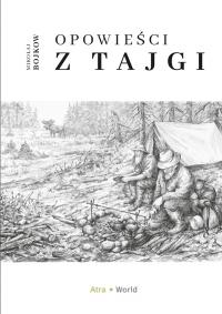 Opowieści z tajgi - Mikołaj Bojkow - ebook