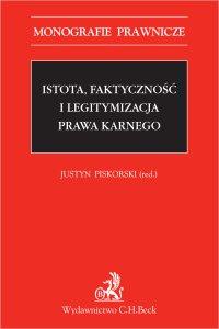 Istota, faktyczność i legitymizacja prawa karnego