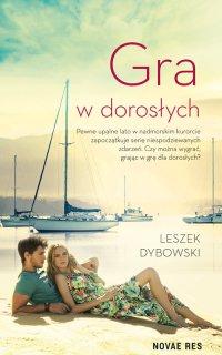 Gra w dorosłych - Leszek Dybowski - ebook